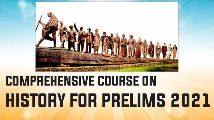 Comperhensive course on history for prelims 2021